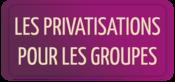 Privatisation pour les groupes